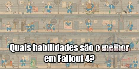 Habilidades em Fallout 4