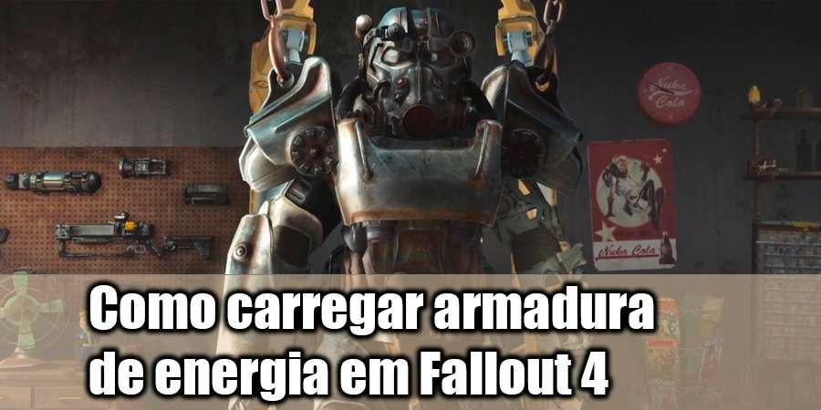 Como carga de energia armadura em Fallout 4