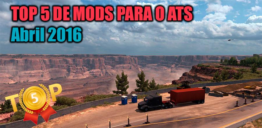 TOP 5 mods para o American Truck Simulator