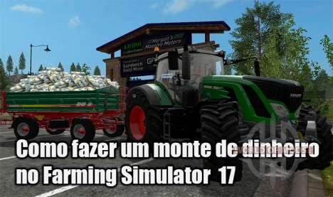 Como obter um monte de dinheiro em farming Simulator 17