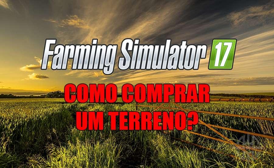 Como comprar um campo em Farming Simulator 2017
